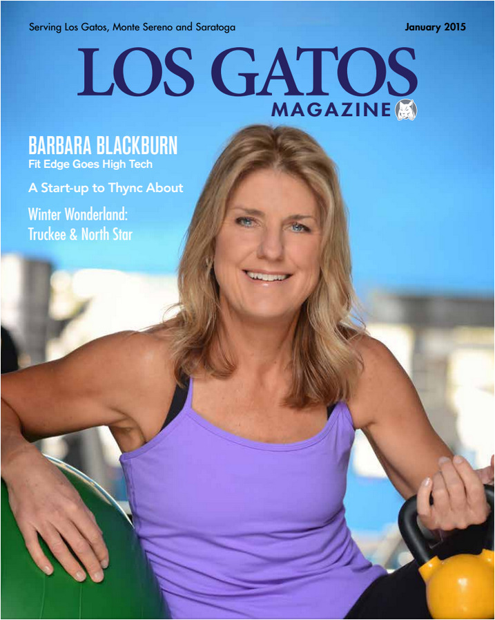 Meet Barbara Blackburn of Fit Edge in Los Gatos, CA. Featured on cover of Los Gatos Magazine.